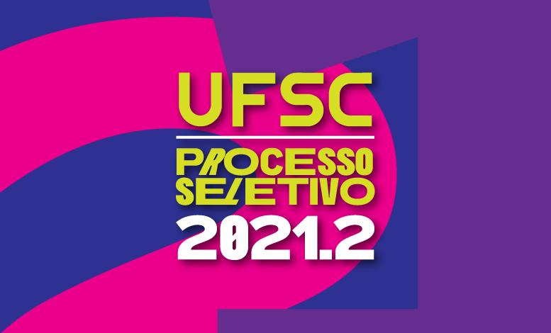 """Processo Seletivo UFSC 2021"